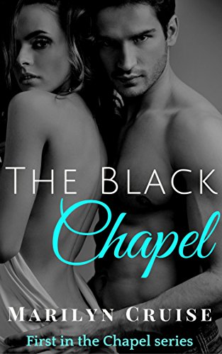 The Black Chapel: Book 1 in the Steamy New