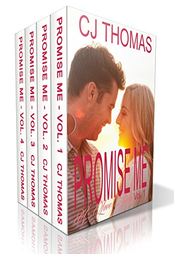 Promise Me: The Complete Billionaire Romance Love Story Series