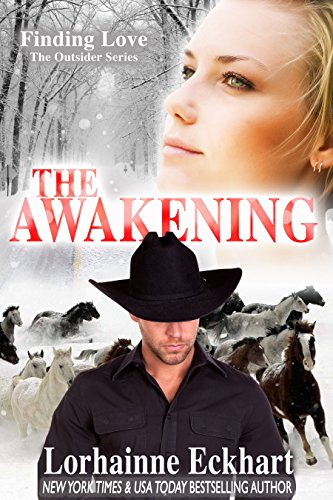The Awakening (Finding Love ~ The Outsider Series Book