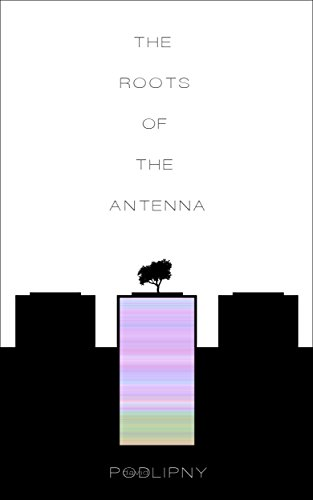 The Roots of the Antenna