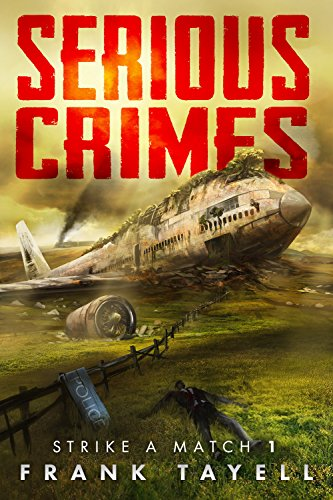 Serious Crimes (Strike a Match Book 1)