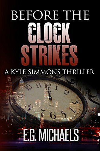 Before The Clock Strikes: (A Kyle Simmons Thriller -
