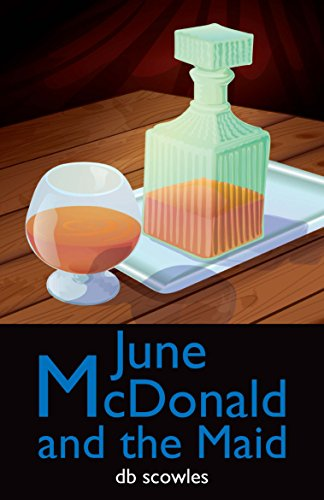 June McDonald and the Maid