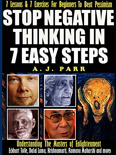 Stop Negative Thinking in 7 Easy Steps (Understanding The