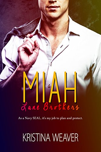 MIAH (Lane Brothers Book 2)