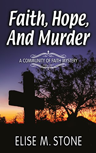 Faith, Hope, and Murder (Community of Faith Mysteries Book