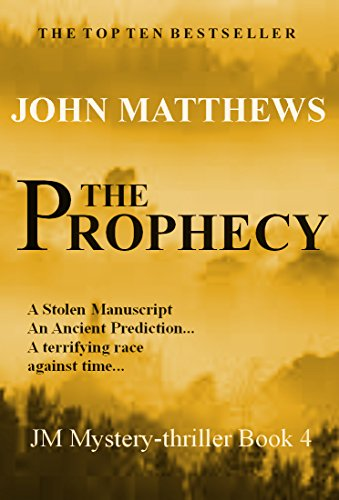 The Prophecy (JM Mystery-Thriller Series Book 4)