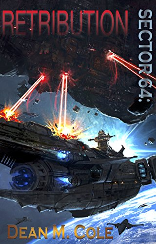 Retribution: Sector 64 Book Two