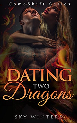 ROMANCE: Dating Two Dragons Comeshift Series (Dragon Shifter Menage