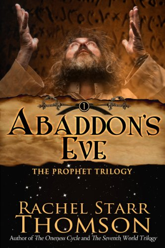 Abaddon's Eve (The Prophet Trilogy Book 1)