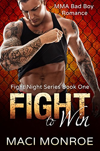 Romance: Fight to Win: MMA Bad Boy Romance (Fight