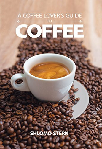 A Coffee Lover's Guide to Coffee: All the Must