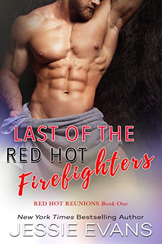 Last of the Red Hot Firefighters (Red Hot Reunions