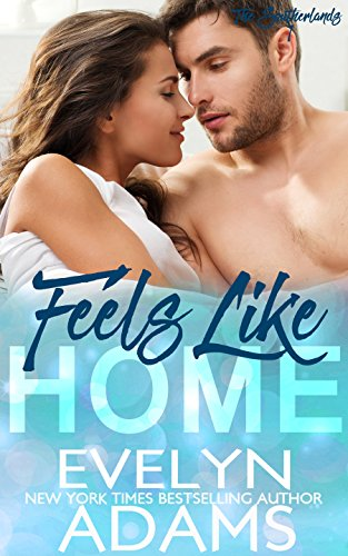 Feels Like Home: A Southerland Family Contemporary Romance (The