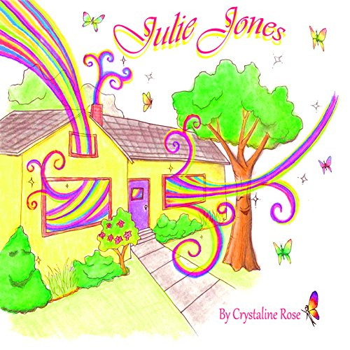 Julie Jones: One ordinary world, One extra-ordinary girl- A