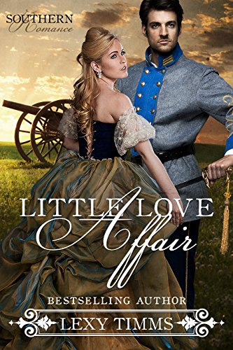 Little Love Affair: Clean Civil War Historical Romance (Southern