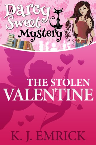 The Stolen Valentine (A Darcy Sweet Cozy Mystery Book