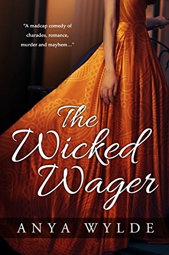 The Wicked Wager ( A Regency Murder Mystery