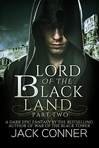 Lord of the Black Land: An Epic Fantasy: Part