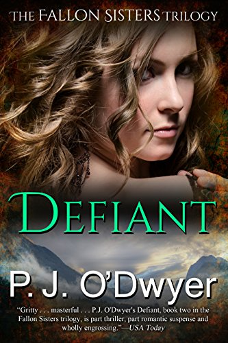 Defiant (Fallon Sisters Trilogy Book 2)