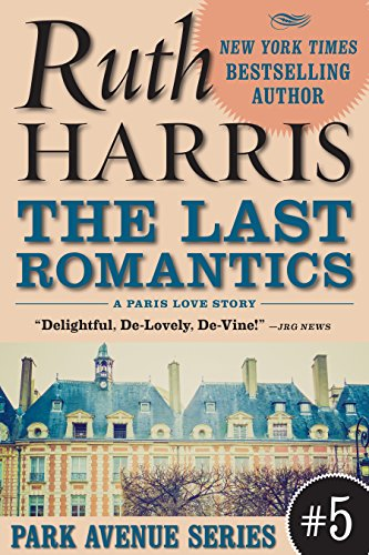 THE LAST ROMANTICS, A Paris Love Story  (Park