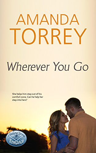 Wherever You Go (Healing Springs Book 7)