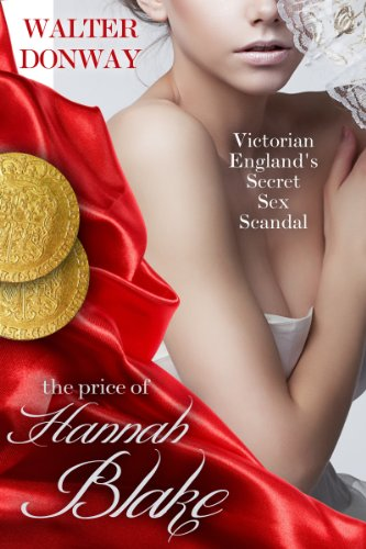 The Price of Hannah Blake: Victorian England's Secret Sex