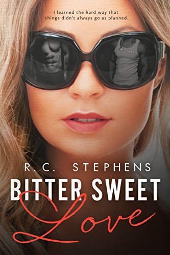 Bitter Sweet Love: A Twisted Novel (Twisted Series Book