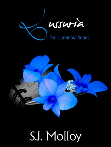 Lussuria: The Luminara Series, Book 1