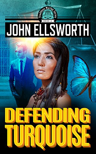 Legal Thriller: Defending Turquoise: A Courtroom Drama (Thaddeus Murfee
