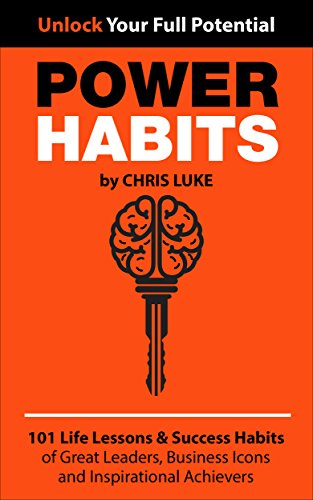 Power Habits: 101 Life Lessons  Success Habits of