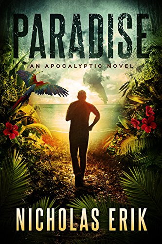 Paradise: An Apocalyptic Novel