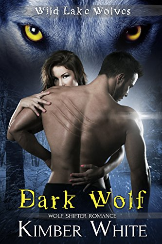 Dark Wolf: Wolf Shifter Romance (Wild Lake Wolves Book