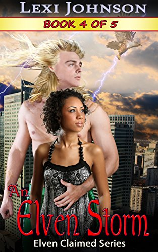 An Elven Storm - Book 2 (Elven Claimed Series