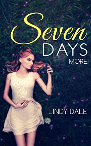 Seven Days More (Seven Days Series Book 3)
