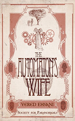 The Automaton\'s Wife (Society for Paranormals Book 2)