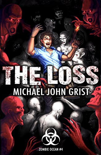 The Loss (Zombie Ocean Book 4)