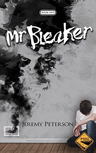 Mr. Bleaker (The Bleaker Trilogy Book 1)