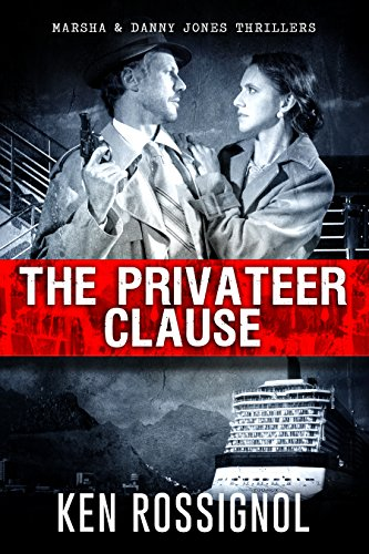 The Privateer Clause: A Marsha  Danny Jones Thriller