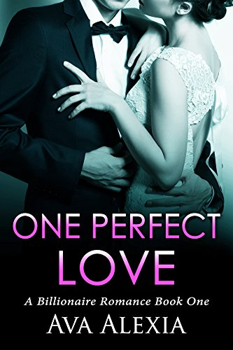 Romance: One Perfect Love: A Billionaire Romance (One Perfect