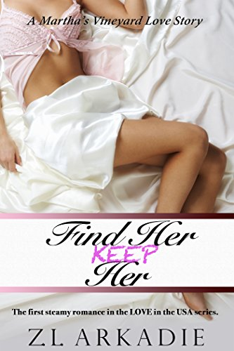 Find Her, Keep Her (LOVE in the USA, 1)