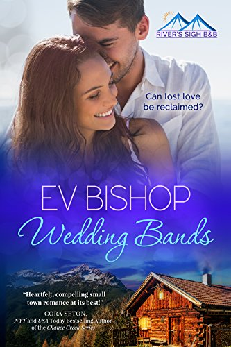 Wedding Bands (River's Sigh B  B Book 1)