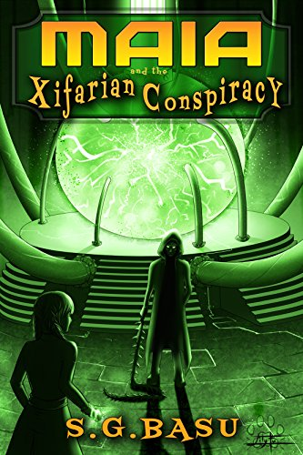 Maia and the Xifarian Conspiracy (The Lightbound Saga Book