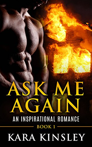 Ask Me Again - An Inspirational Romance - Book