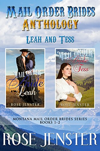 Mail Order Brides Anthology: Leah and Tess Books 1-2