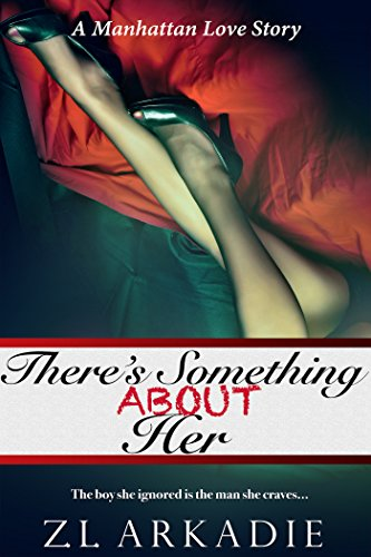 There\'s Something About Her: A Manhattan Love Story (LOVE