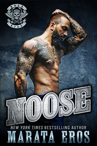 Noose (Road Kill MC Book 1)