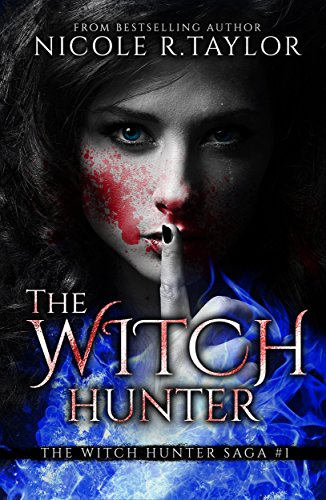 The Witch Hunter: The Witch Hunter Saga 1