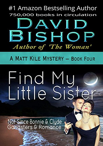 Find My Little Sister (A Matt Kile Mystery Book