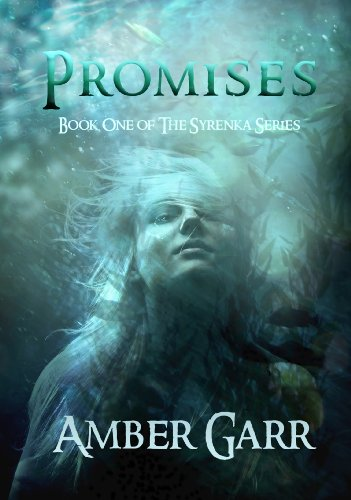 Promises (The Syrenka Series Book 1)